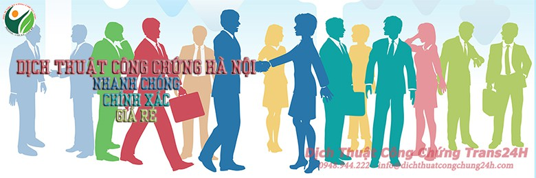 Dịch thuật công chứng Hà Nội Nhanh Chóng Uy Tín Giá Rẻ