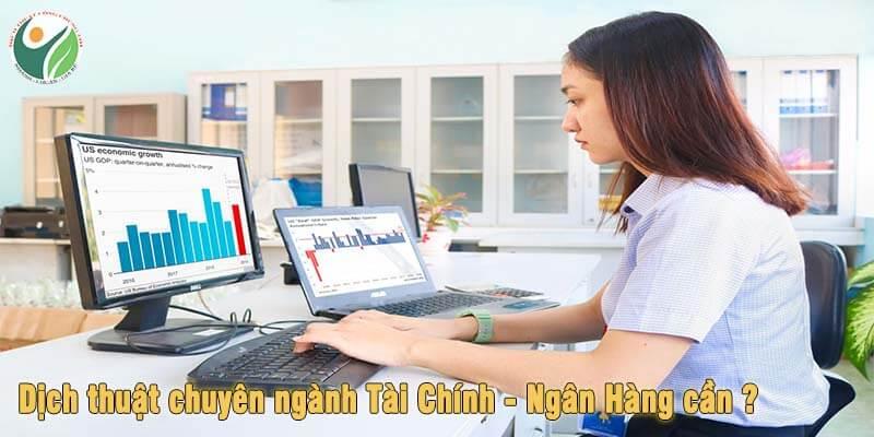 Dịch chuyên ngành tài chính ngân hàng cần nhiều kỹ năng